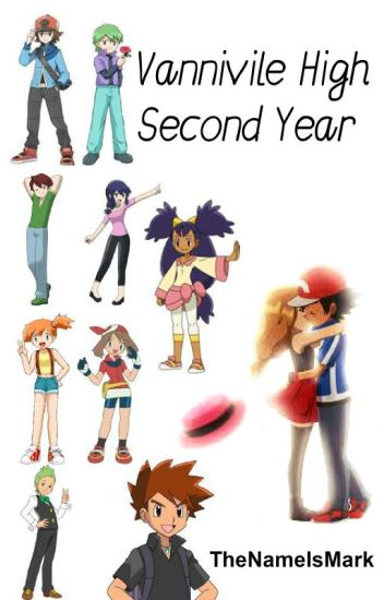 Vaniville High - Second Year (An Amourshipping Fanfiction) #Wattys2015