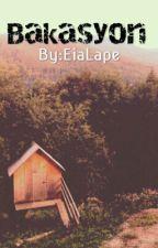 Bakasyon by EiaLape