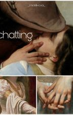 CHATTING | m.c. by _malikoa_