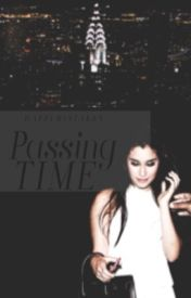 Passing Time(Camren) by jurassicjauregui