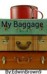 My Baggage by EdwinBrown9