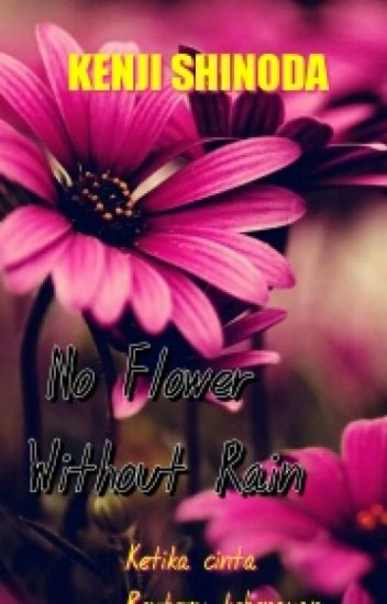No Flower Without Rain [bxb]