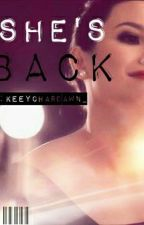 She's back by keeyCharDawn_