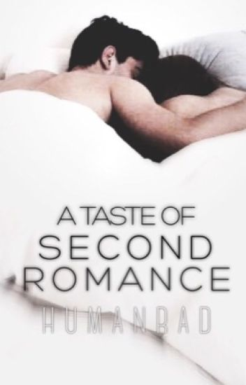A Taste Of Second Romance [COMPLETED]