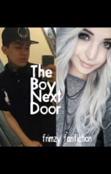 The boy next door (frimzy fanfic)