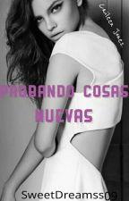 Probando cosas nuevas. by FakeParadise09