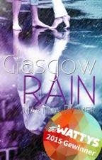 Glasgow RAIN: Küsse im Regen - XXL Leseprobe by MartinaRiemer