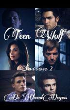 TEEN WOLF      Tomes  2           EN PAUSE by -PrinceBadBoy-
