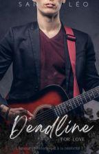 Deadline For Love - T1 by sandraleo31