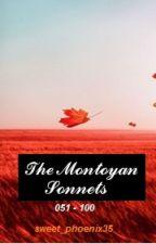 The Montoyan Sonnets 051 - 100 by sweet_phoenix35