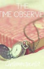 The Time Observer by chellemmanuella