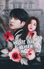 [C] Wait for you   j.jk by ziczaq