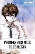 Promises Were Made to Be Broken (Slaine Troyard x Reader x Inaho Kaizuka) by HarmonySoul