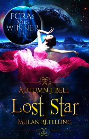 Lost Star {Mulan Retelling} by stelliferous-