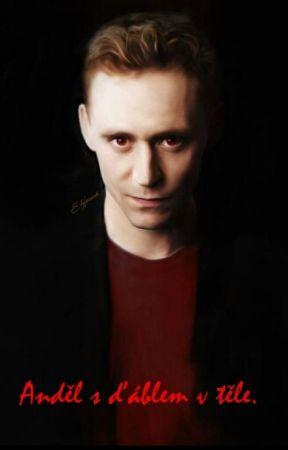 Anděl s ďáblem v těle (Tom Hiddleston FF ) by CarollFu