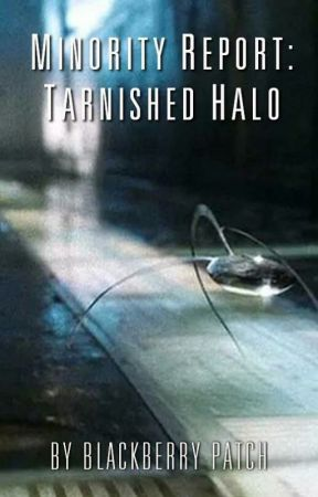 Minority Report ~ Tarnished Halo by BlackberryPatch