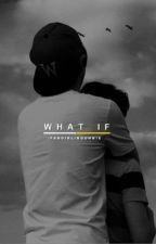What If... || ChanBaek one shot story by -FangirlingUnnie