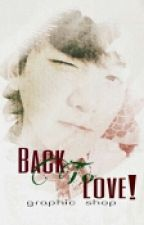 BACK TO LOVE! | Graphic Shop [CLOSED/BUSY!] by BaekToLove