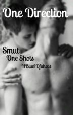 ONE DIRECTION SMUT ONE SHOTS by HBluv1DFuhevs