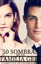 50 Sombras de la Familia Grey (segunda temporada) [INCOMPLETA] by Lizeth_CG11