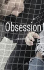 Obsession || l.h. by _grunge_girls_