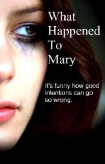 What Happened To Mary