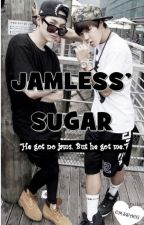 Jamless' Sugar by jessiyuuu