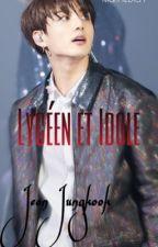 Le célèbre Jungkook et la vie de lycéen ! by MarineDich