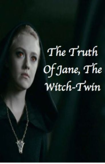 The Truth of Jane, The Witch Twin