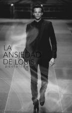 La ansiedad de Louis | Larry Stylinson AU {Próximamente} by paulalcda