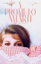 Y prometo amarte © by blytherose