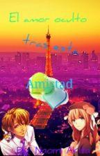 [Nathaniel] El amor oculto tras esta amistad *Editando* by NaomiAkita