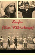 Sin fin (Los RD/Auryn) by aaaauryner