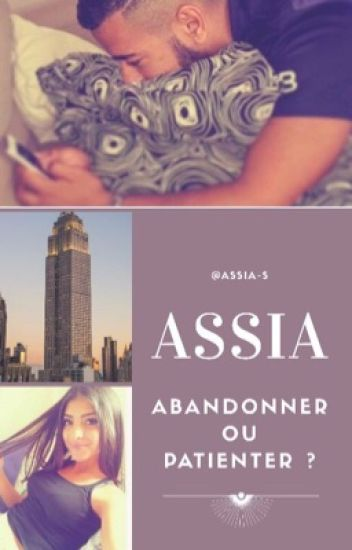 [EN CORRECTION] Chronique d'Assia : abandonner ou patienter ?