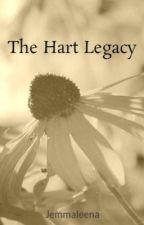 The Hart Legacy: Book I by Jemmaleena