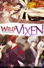 Wild Vixen (Kamisama Kiss Fanfic) *ON HOLD* by xXDeadlyRavenXx