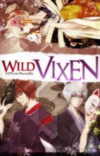 Wild Vixen (Kamisama Kiss Fanfic) *ON HOLD* by xXDeadlyRavenXx