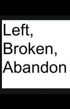 Left,Broken,Abandon (one direction fan-fiction) by Natalie_Botton
