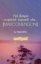 Col tempo scoprirò risposte che.. ||Marco Mengoni|| by MartiPAC