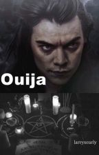Ouija ; larry [En Corrección] by 95xlarry
