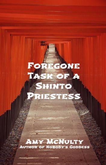 Foregone Task of a Shinto Priestess