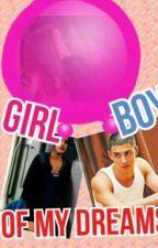 Girl of my dreams/boy of my dreams by jileyshuntmily