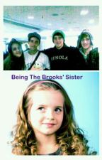 Being The Brooks' Sister by Dancexoxoxo1