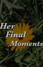 Her final moments by thnksfrthfndms