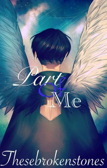 Part Of Me (Ereri / Riren)✔️
