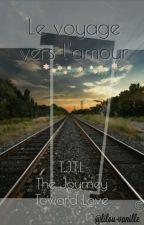 Le voyage vers l'amour by lilou-vanille