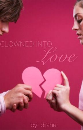 Clowned Into Love by dijahe