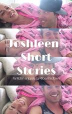 Joshleen - Short Stories by psychodtown