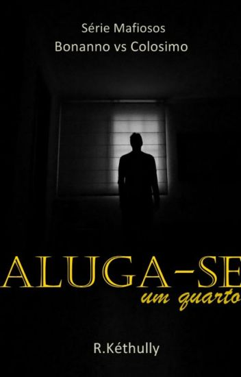 Aluga-se um quarto (Série Mafiosos) - Degustação