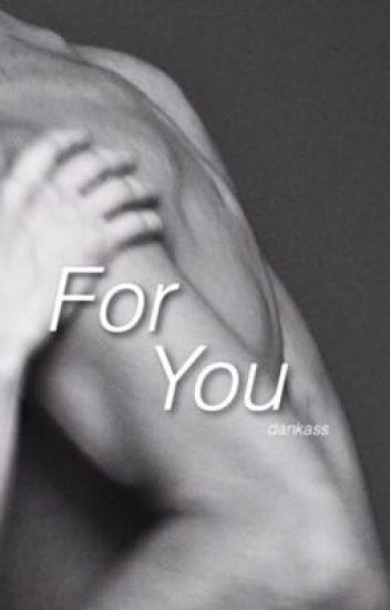 For You // R.G.